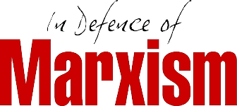 In Defence of Marxism - Marxist.com